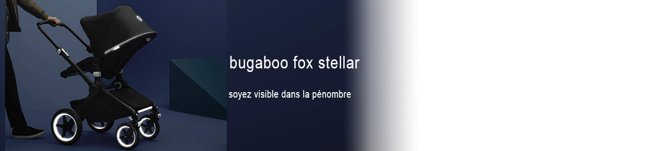 Collection Bugaboo Fox éditions limitées