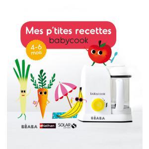 Beaba - 912555 - Livre Mes P'tites recettes 4-6 mois (348960)